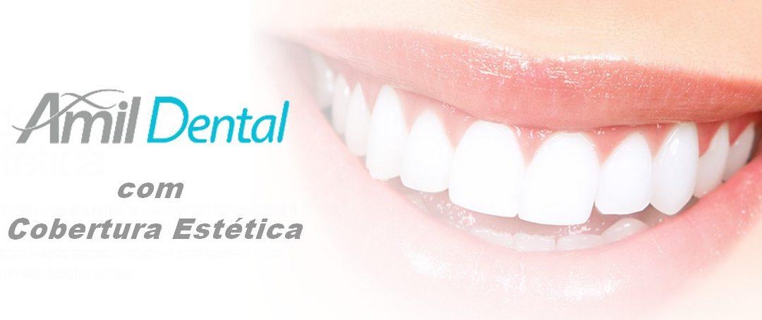 Amil Dental com Cobertura Estética por 115,00/mês